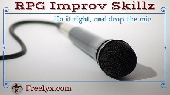 5 Ways to Improve Your Tabletop RPG Improvisational Skills