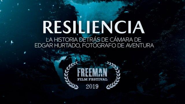 Resiliencia - Selección Oficial Freeman Film Festival 2019
