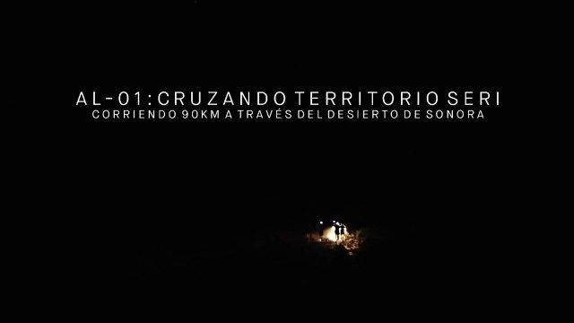 AL-01: Crossing The Land Of The Seri - Selección Oficial Freeman Film Festival 2016