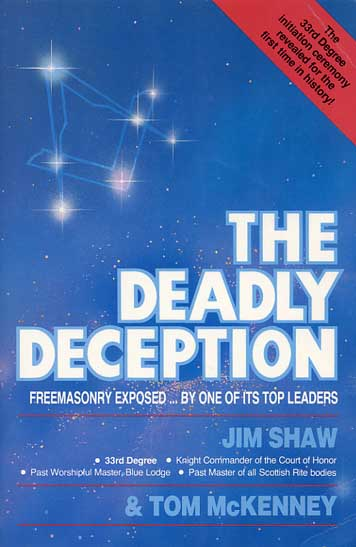 The deadly deception jim shaw