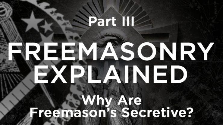 Why Are Freemasons Secretive Freemason Information