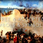 Free and Accepted Mason | Symbols and Symbolism
