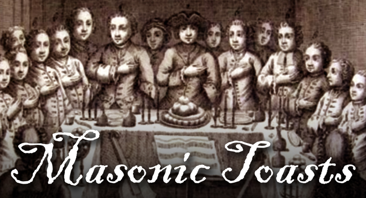 Masonic Toasts, festive board, lodge celebration