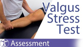 Valgus Stress Test of the Knee – Physical Exam