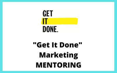 Get It Done Marketing Mentoring