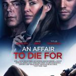 Download: An Affair To Die For (2019) Full Movie