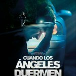 MOVIE: When Angels Sleep (2018) [Spanish MP4