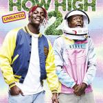 DOWNLOAD MOVIE: How High 2 (2019) Mp4