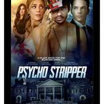 Psycho Stripper (2019) Full Movie Mp4
