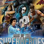 Rise of the Superheroes (2019) Full Movie
