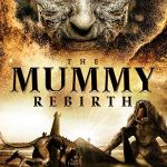 DOWNLOAD MOVIE: The Mummy Rebirth Mp4