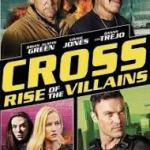 Download Movie Cross Rise Of The Villains (2019) Mp4
