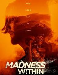 Download Movie The Madness Within (2019) Mp4