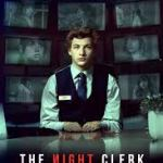 Download Movie The Night Clerk (2020) Mp4