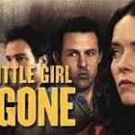 MOVIE: My Little Girl Is Gone (2018) Mp4 & 3GP