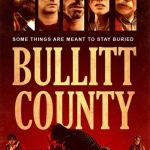 Download Full Movie Bullitt County (2018) Mp4