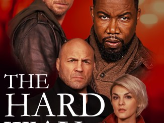 The Hard Way (2019) full movie