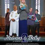 Heavens to Betsy 2 (2019) Full Movie Mp4 Download