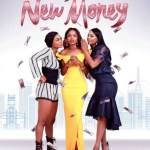 DOWNLOAD Movie New Money (2018) Mp4