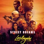 Street Dreams – Los Angeles (2018) Mp4