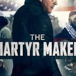 DOWNLOAD FULL MOVIE The Martyr Maker (2019) Mp4