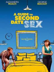 Download Movie A Guide To Second Date Sex (2020) Mp4