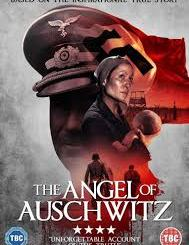 Download Movie The Angel Of Auschwitz (2019) Mp4
