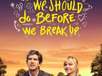 Download Movie 10 Things We Should Do Before We Break Up (2020) Mp4