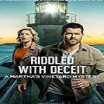 Download Movie Riddled with Deceit: A Martha's Vineyard Mystery (2020) Mp4