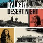 Download Movie By Light Of Desert Night (2020) Mp4
