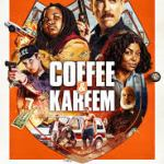 Download Movie Coffee & Kareem (2020) Mp4