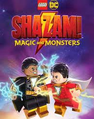 Download Movie LEGO DC: Shazam - Magic & Monsters (2020) (Animation) Mp4