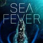 Download Movie Sea Fever (2019) Mp4