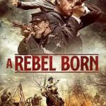 Download Movie A Rebel Born (2019) Mp4