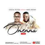 Osita Peter – Omemma Feat. Mike Aremu (Music Video)