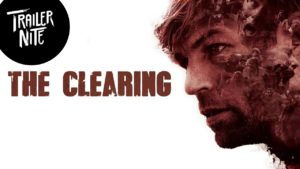 The Clearing (2020) Download Mp4