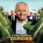 Download The Very Excellent Mr. Dundee (2020) Full Movie Mp4