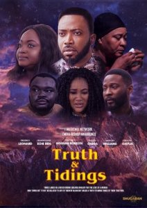 Truth and Tidings – Nollywood Movie  Mp4 Download