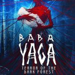 DOWNLOAD MOVIE: Baba Yaga Terror of the Dark Forest (2020) MP4