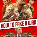 Download How to Fake a War (2019) Full Movie Mp4