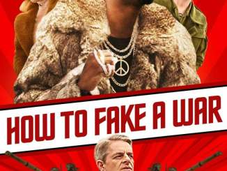 How to Fake a War (2019) Movie Download Mp4