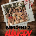 Download Parched 2: Hangry (2019) Movie Mp4