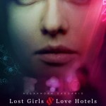 DOWNLOAD FULL MOVIE: Lost Girls and Love Hotels (2020) Mp4