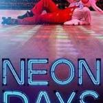Download Neon Days (2019) Full Movie Mp4