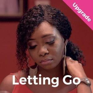 Letting Go – Nollywood Movie