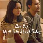 Download Movie One Day We'll Talk About Today (2020) (Indonesian) Mp4