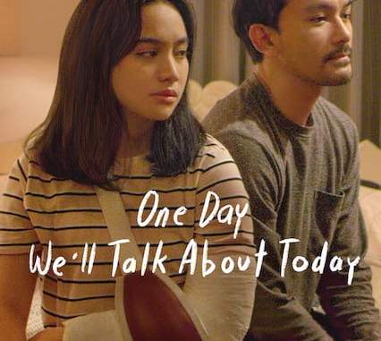 One Day We'll Talk About Today (2020) (Indonesian)