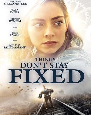 Things Don't Stay Fixed (2021)