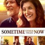 Download Movie Sometime Other Than Now (2021) Mp4