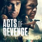 Download Movie Acts of Revenge (2020) Mp4